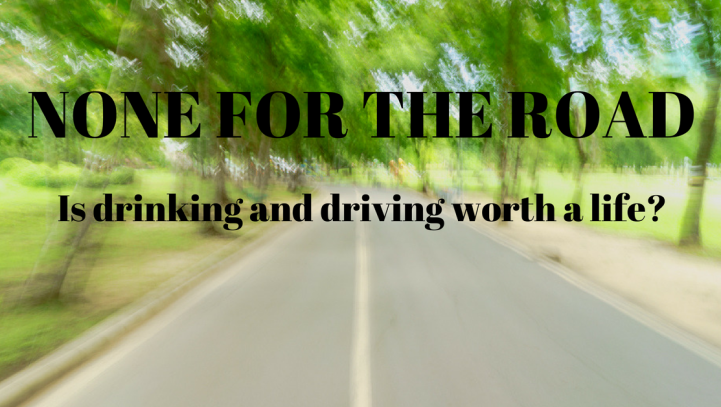 Drink Driving: None for The Road