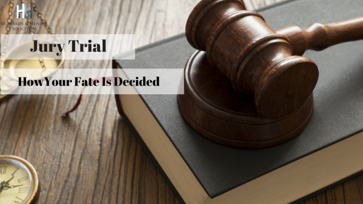 Jury Trial: How you fate is decided!