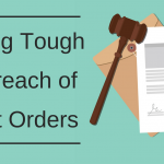 Getting Tough on Breach of Court Orders